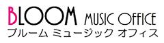 Bloom Music Office|ブルームミュージックオフィス